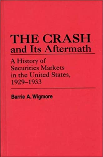 The Crash and Its Aftermath: A History of Securities Markets in ...
