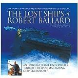 The Lost Ships of Robert Ballard
