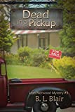 Dead in a Pickup (Leah Norwood Mysteries Book 3)