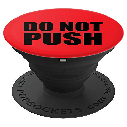 Do Not Push Funny Red Button PopSocket Design - PopSockets Grip and Stand for Phones and Tablets