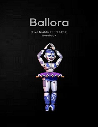 Ballora Notebook (Five Nights at -