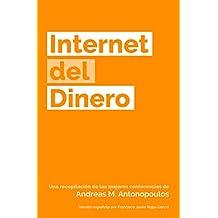 Internet del Dinero (The Internet of Money nº 1) (Spanish Edition)