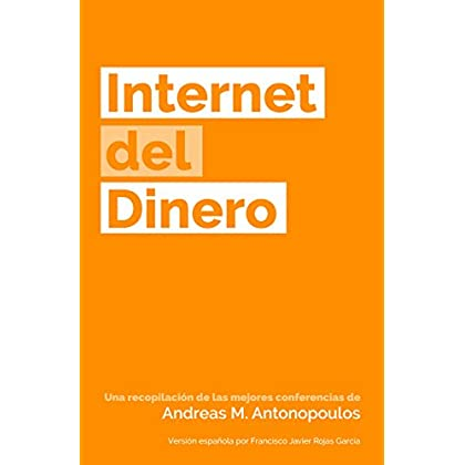 Internet del Dinero (The Internet of Money nº 1) (Spanish Edition)