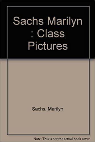 Class Pictures by Marilyn Sachs (1991-05-01)