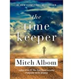 download ebook [ the time keeper ] by albom, mitch ( author ) [ 2013 ) [ paperback ] pdf epub