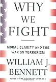 Why We Fight, William J. Bennett, 0385506805