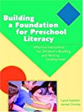 Building a Foundation for Preschool Literacy: Effective Instruction for Children's Reading and Writing
