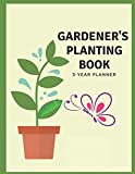 img - for Vegetable Gardeners Bible Planting Book - Backyard Homestead Seasonal Planner: 5 Years Garden Journal With Tracker Sheets For Garden Projects, Soil ... Records & Pest Disease Control For Gardeners book / textbook / text book