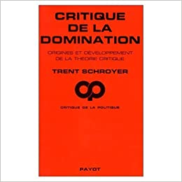 Know, that Critique of domination can look