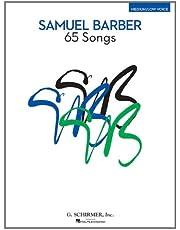 Samuel Barber: 65 Songs: Medium/Low Voice Edition