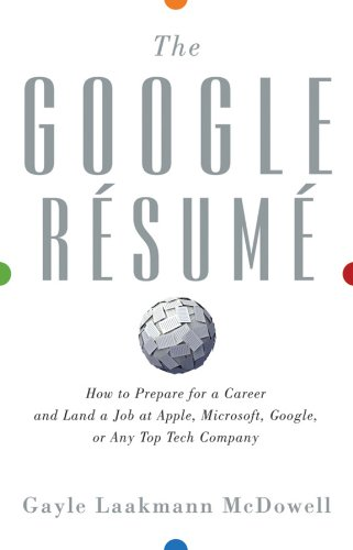 Amazon.com: The Google Resume: How to Prepare for a Career and Land ...