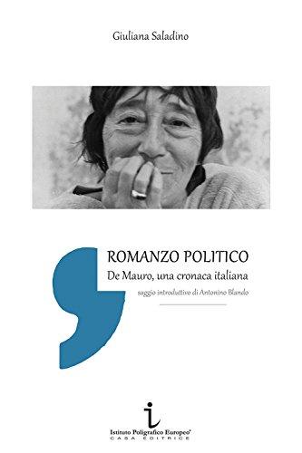 Romanzo politico. De Mauro, cronaca italiana Giuliana Saladino