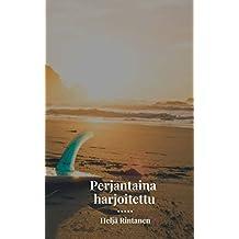 Perjantaina harjoitettu (Finnish Edition)