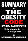 Summary of The Obesity Code by Dr. Jason