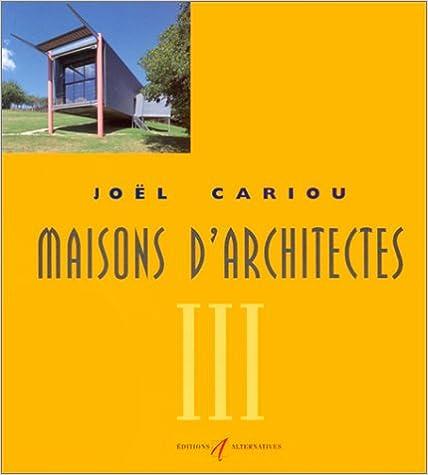 Lire un Maisons d'architectes, tome 3 pdf