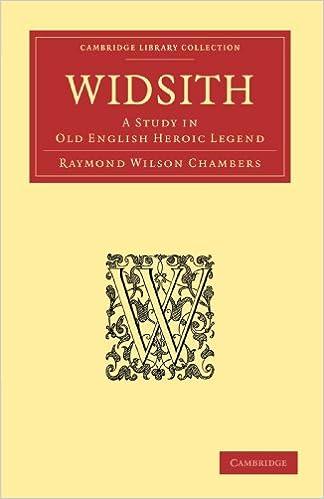 Amazon Fr Widsith A Study In Old English Heroic Legend Chambers Raymond Wilson Livres