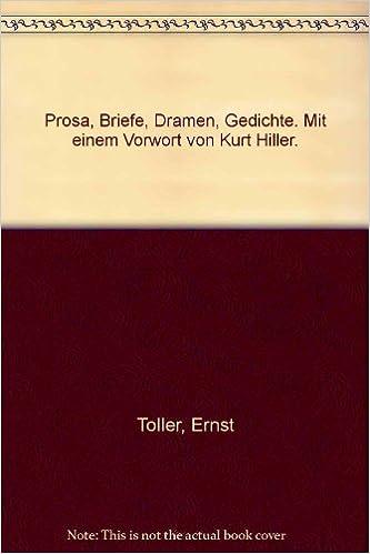 Libros electrónicos gratuitos para descargar en formato pdf.Prosa, Briefe, Dramen, Gedichte. Mit einem Vorwort von Kurt Hiller. in Spanish