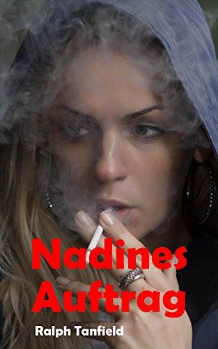 Nadines Auftrag (Caro - Reden bringt nichts 3) (German Edition)