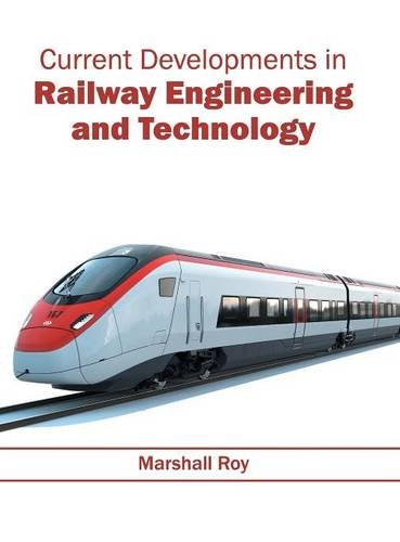 (Current Developments in Railway Engineering and Technology)