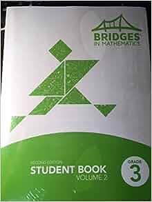 Bridges in Mathematics Student Book, Grade 3, Volume 2 ...