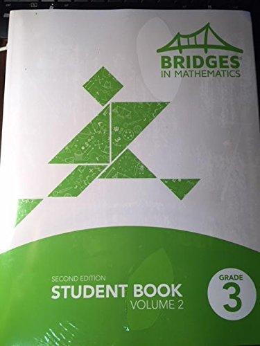 Bridges in Mathematics Student Book, Grade 3, Volume 2, 2nd Edition