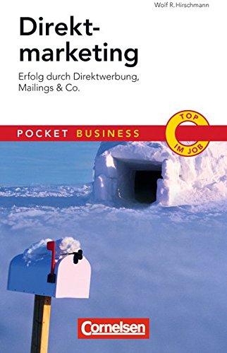 Direktmarketing: Erfolg durch Direktwerbung, Mailings & Co (Cornelsen Scriptor - Pocket Business)