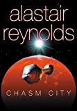 Chasm City (GOLLANCZ S.F.)