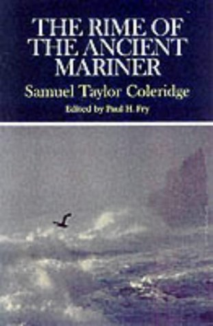 The Rime of the Ancient Mariner: Complete, Authoritative Texts of the 1798 and 1817 Versions with Biographical and Histo