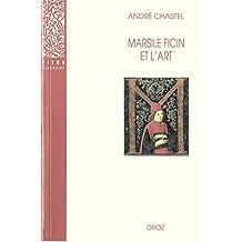 Marsile Ficin et l'art. Deuxième édition revue et augmentée d'un appendice bibliographique / Préface de Jean Wirth (Titre courant)