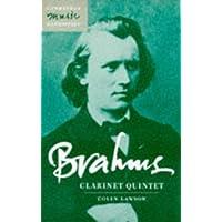 Brahms: Clarinet Quintet Paperback (Cambridge Music Handbooks)