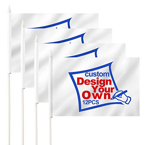Anley Custom Miniature Flag 5x8 inchesHandheld Single Sided with Pointed Plastic Pole - Print Your Own Logo/Design/Words - Fade Resistance & Easy Peasy - Customized Mini Flags Banners (1 Dozen) (Pole Miniature Flag)