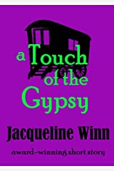 A Touch of the Gypsy Kindle Edition