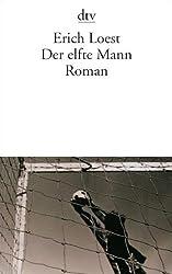 Der elfte Mann: Roman