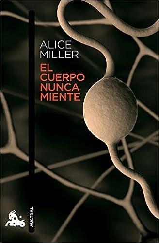 Book's Cover of El cuerpo nunca miente (Contemporánea) (Español) Tapa blanda – 9 septiembre 2014