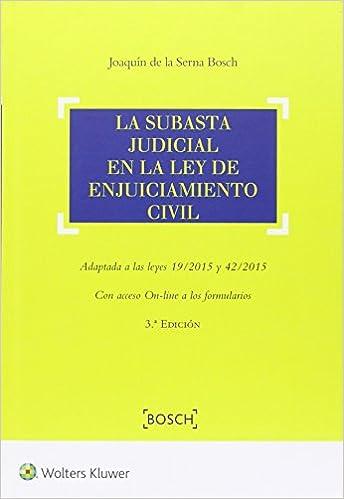 Subasta judicial en la ley de enjuiciamiento civil, La (3ª