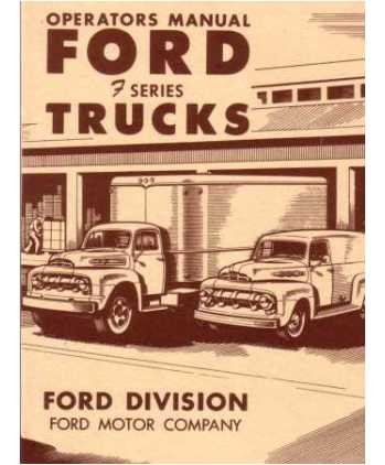 - 1951 Ford F-Series Truck Owners Manual User Guide Reference Operator Book Fuses Fluids User Guide