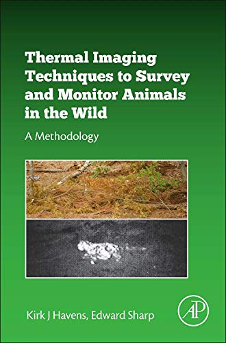 Thermal Imaging Techniques to Survey and Monitor Animals in the Wild: A Methodology ()