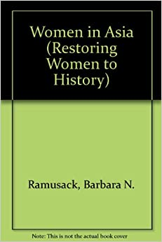 Book Women in Asia: Restoring Women to History (Restoring Women to History)