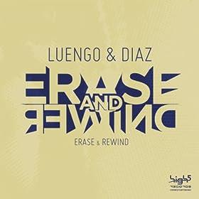 Luengo & Diaz-Erase & Rewind