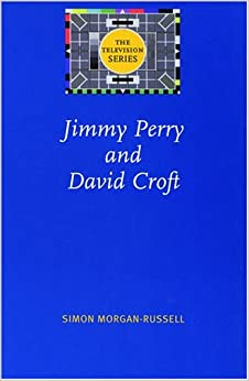 Jimmy Perry and David Croft (The Television Series)