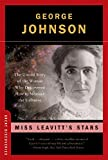 Miss Leavitt's Stars: The Untold Story of the Woman Who Discovered How to Measure the Universe (Great Discoveries)