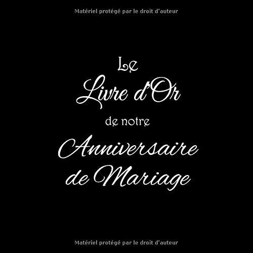 Amazoncom Le Livre Dor De Notre Anniversaire De Mariage