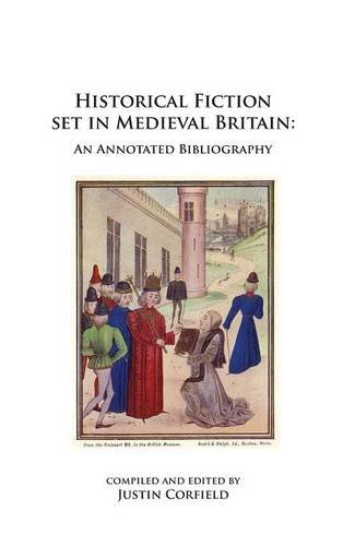 Historical Fiction set in Medieval Britain: An Annotated Bibliography pdf