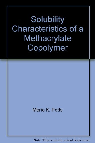 Solubility Characteristics of a Methacrylate Copolymer