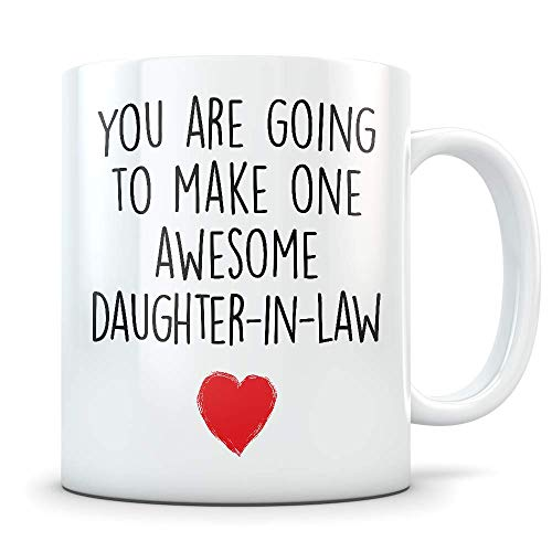 New Daughter-in-law Gifts - Funny Future Daughter In Law Mug - Great Wedding or Marriage Celebration Coffee Cup for Soon To Be Becoming a Family Member