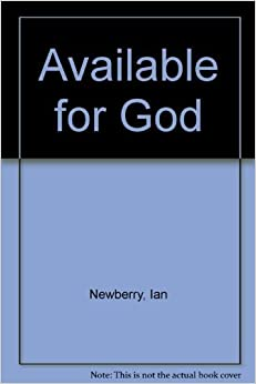 Book Available for God by Ian Newberry (1998-01-06)
