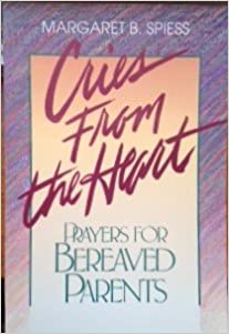 Book Cries from the heart: Prayers for bereaved parents