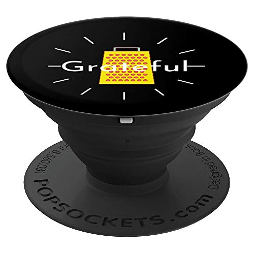 Grateful Cheese Grater Funny Thanksgiving Gratitude Gift   PopSockets Grip and Stand for Phones and Tablets