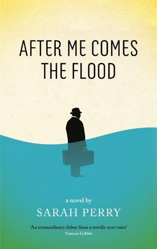After Me Comes the Flood by Perry, Sarah (2014) Paperback pdf epub download ebook