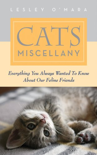 Cats Miscellany: Everything You Always Wanted to Know About Our Feline Friends (Books of Miscellany) by Skyhorse Publishing